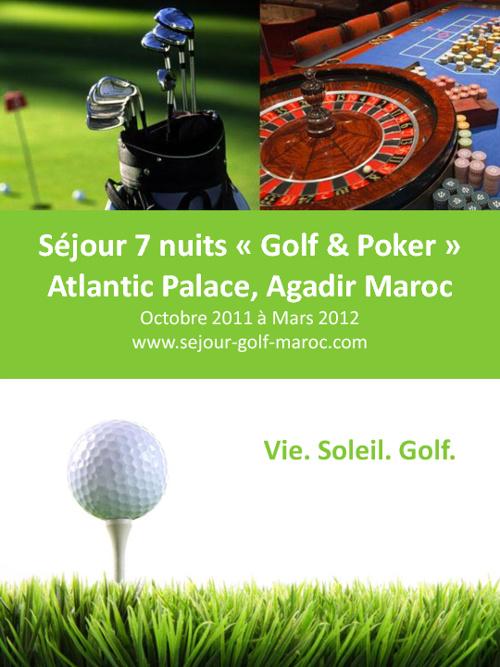 Séjour 7 nuits « Golf & Poker » Atlantic Palace, Agadir Maroc