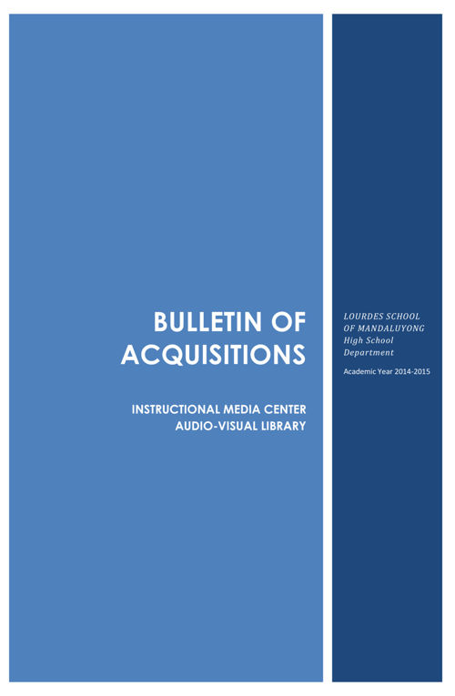 Bulletin of Acquisitions AY 2014-2015
