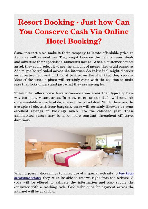 Resort Booking - Just how Can You Conserve Cash Via Online Hotel