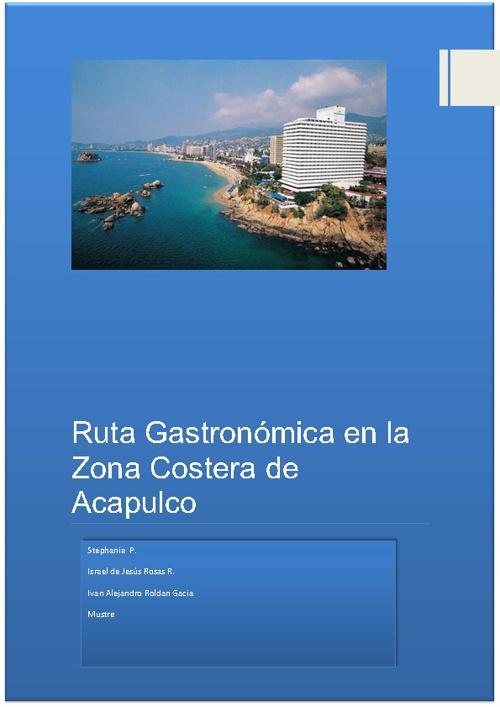 RUTA GASTRONOMICA EN LA ZONA COSTERA DE ACAPULCO