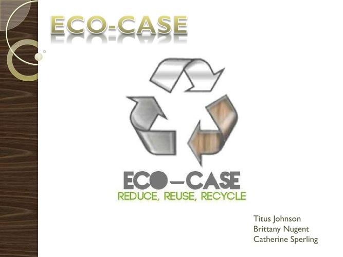 ECO-CASE-1