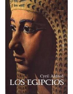 Los egipcios - Cyril Aldred