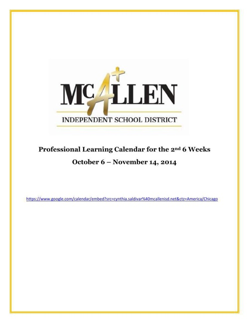McAllen ISD Professional Learning Master Calendar for 2nd 6 Week