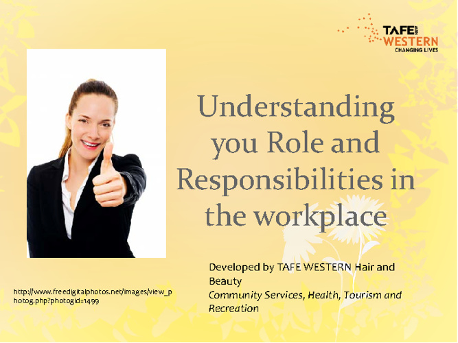 Roles and responsibilities in the workplace
