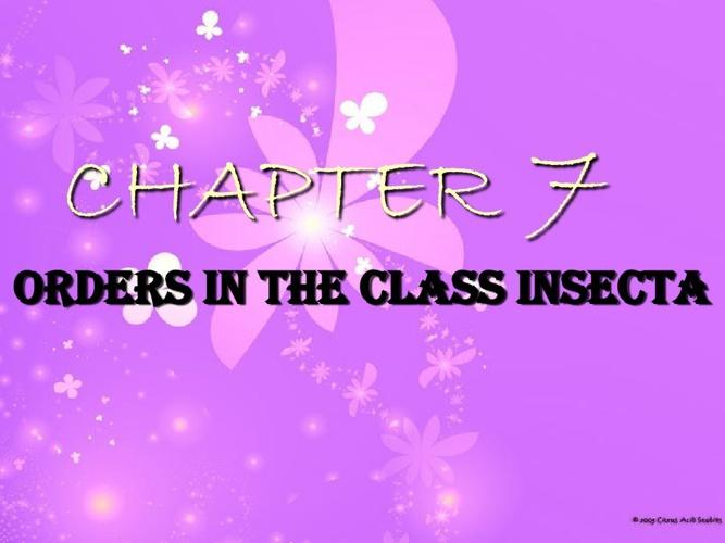ENTOMOLOGY : Chapter 7