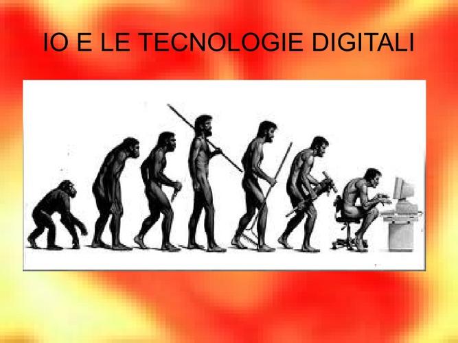 Io e le tecnologie