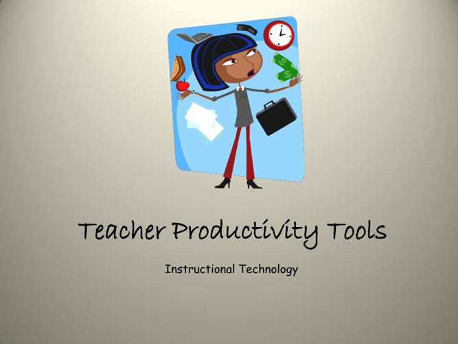Teacher Productivity Tools