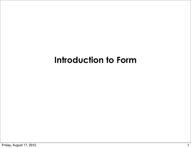 Introduction to Form