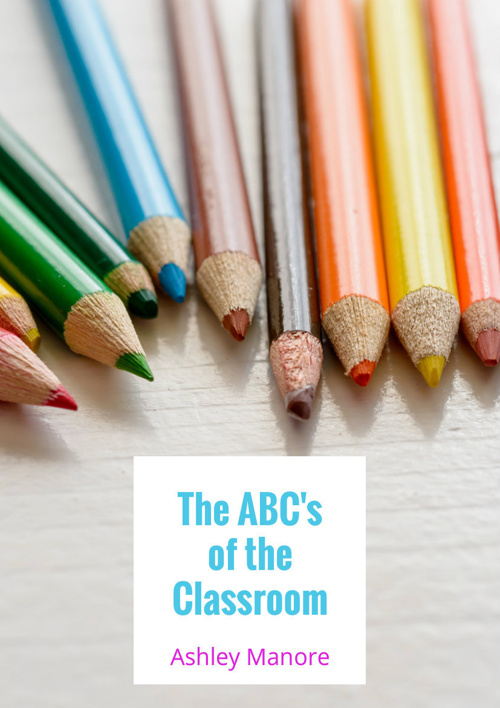 The ABC's of the Classroom