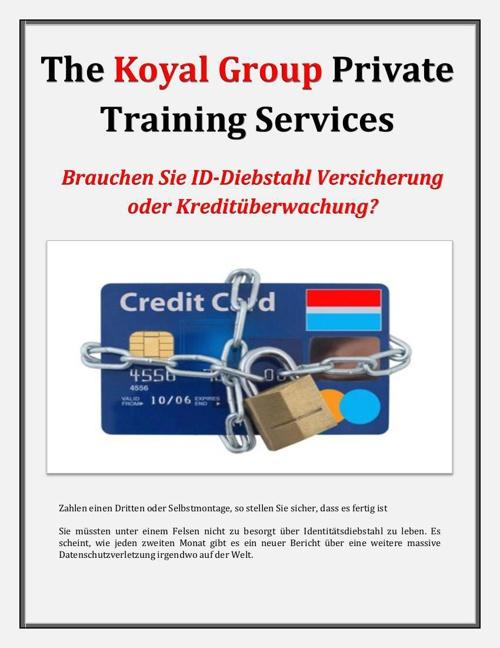The Koyal Group Private Training Services: Brauchen Sie ID-Diebs