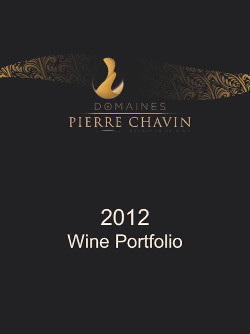 Domaines Pierre Chavin - 2012 Wine Portfolio