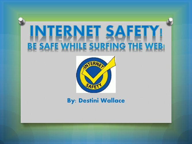 Internet Safety!