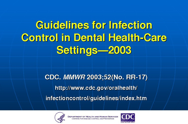 2003 CDC Infection control guidelines