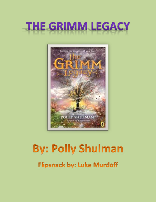 The Grimm Legacy by Luke