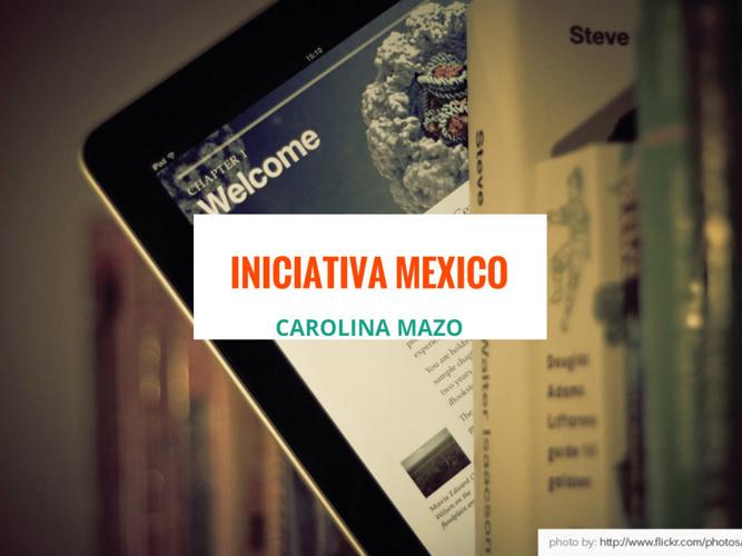 SEMANA 7 Iniciativa Mexico