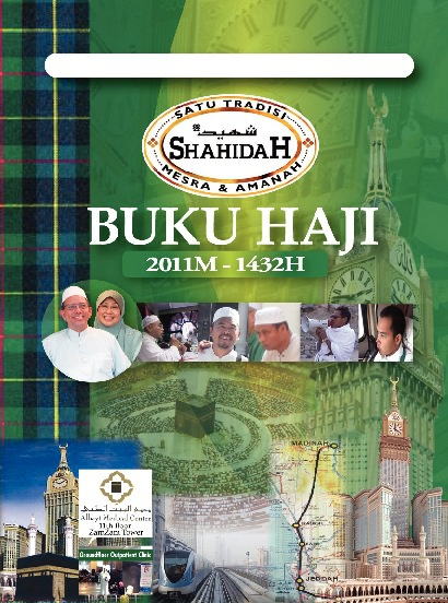 BUKU HAJI 2011M-1432H (Shahidah Travel & Tour Pte Ltd)