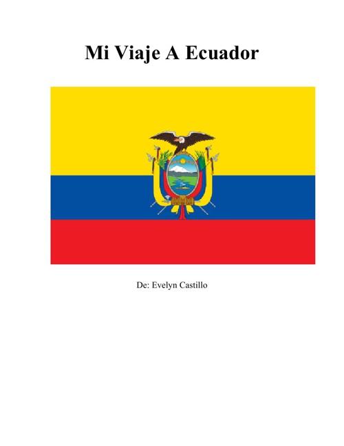 Mi Viaje a Ecuador