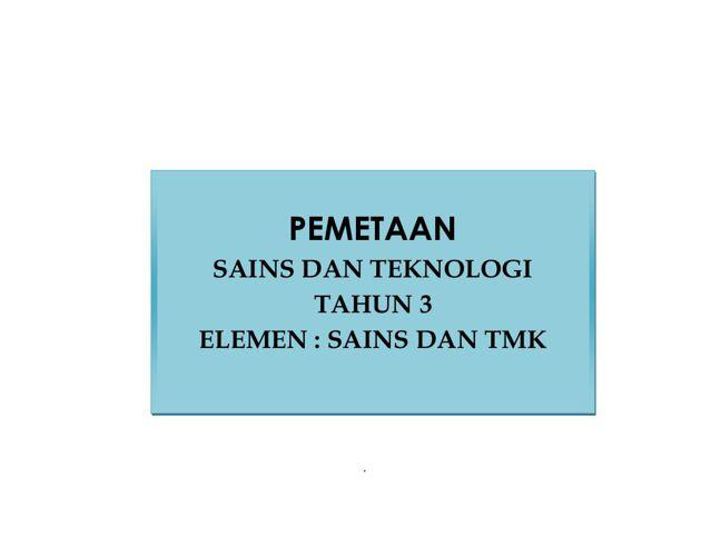 PEMETAAN DST (SAINS TMK) TAHUN 3