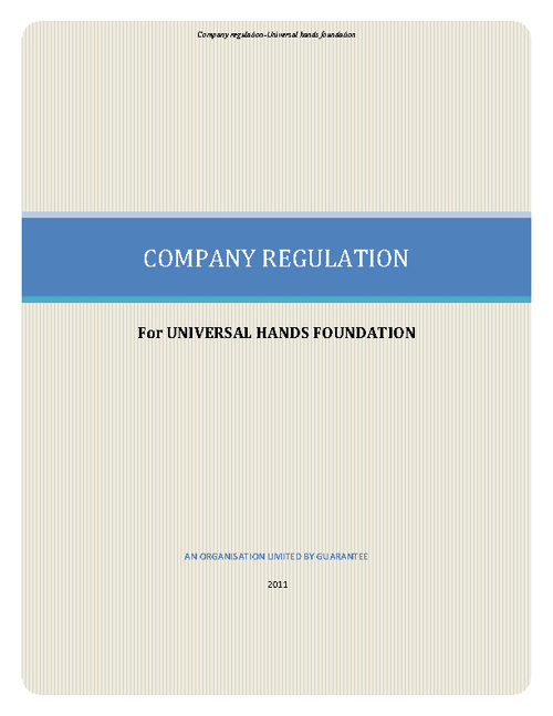 UNIVERSAL HANDS FOUNDATION REGULATION
