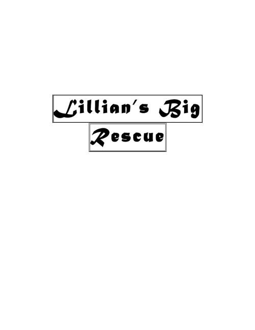Lillian's Big Rescue