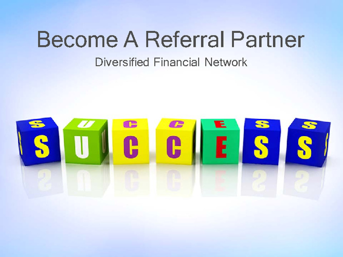 Become a DFN Referral Partner