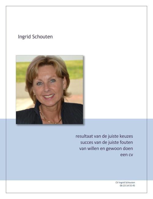 Digitaal profiel Ingrid Schouten