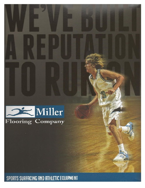 MILLER FLOORING COMPANY - ATHLETIC SURFACES & EQUIPMENT