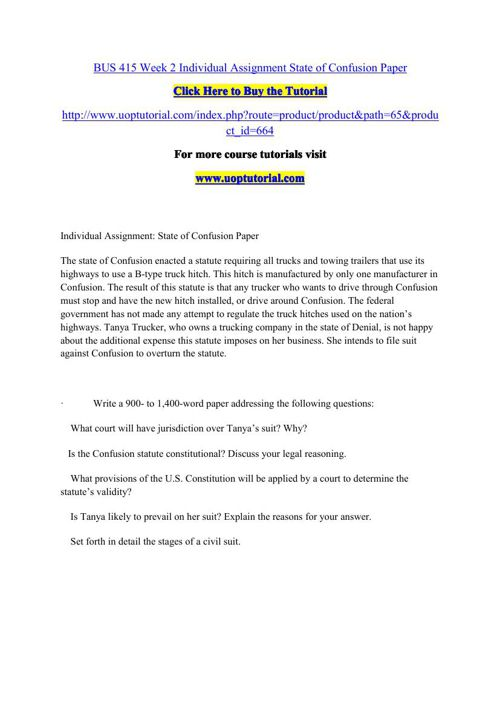 BUS 415 Week 2 Individual Assignment State of Confusion Paper