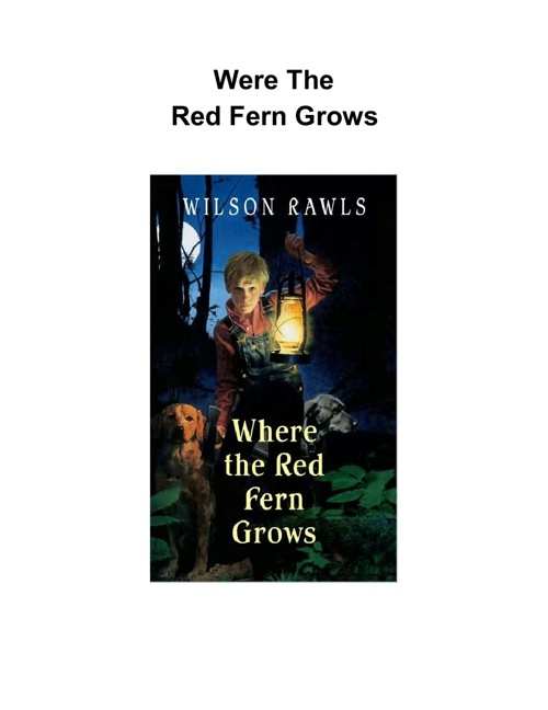 an analysis of where the red fern grows a childrens book by wilson rawls