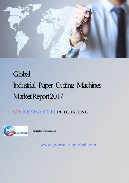 Global Industrial Paper Cutting Machines Market Research Report
