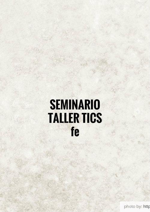 seminario tics febrero 16 del 2015
