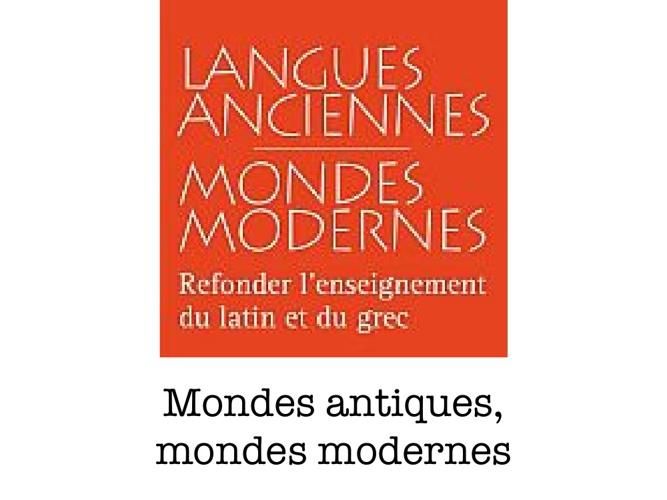 Monde antique, mondes modernes