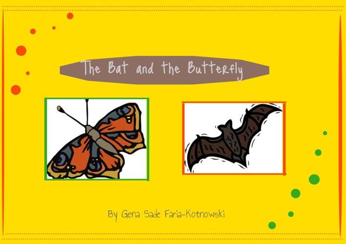The Bat and The Butterfly