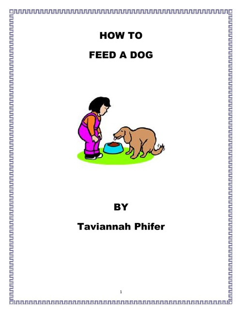 How to Feed a Dog by Tavi Phifer