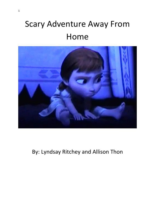 Scary Adventure Away From Home
