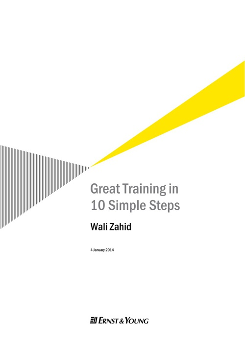Great Training in 10 Simple Steps by Wali Zahid