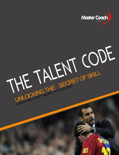 Master Coach - The Talent Code