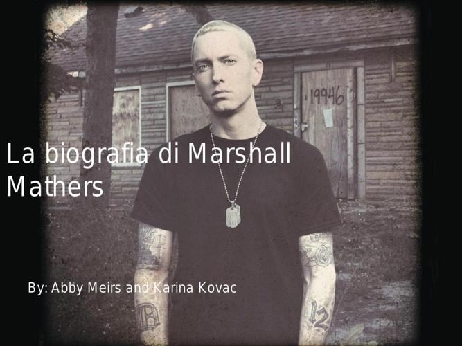 Copy of La Biografia di Marshall Mathers
