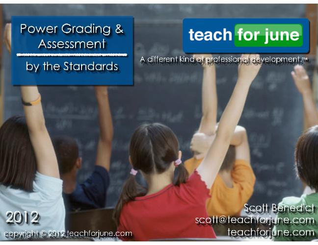 Power Grading & Assessment--- copyright 2012 teachforjune.com