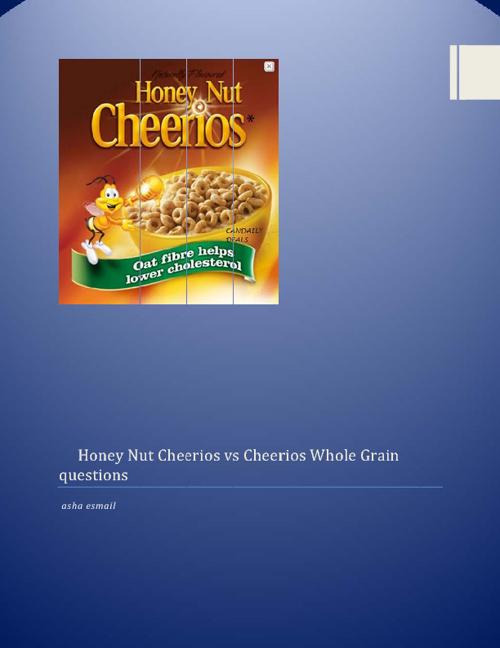 Honey Nut Cheerios vs Cheerios Whole Grain