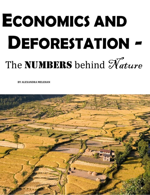 Economics and Deforestation - The Numbers behind Nature