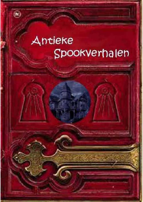 Antieke Spookverhalen