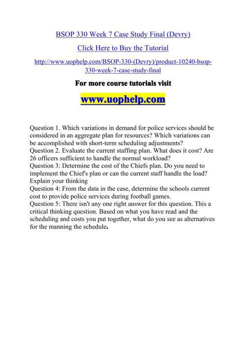 BSOP 330 Week 7 Case Study Final (Devry)