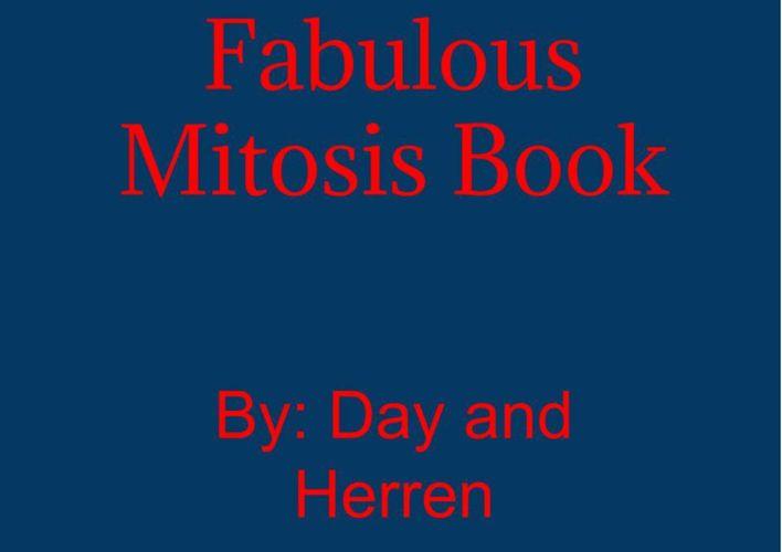 Fabulous Mitosis Book
