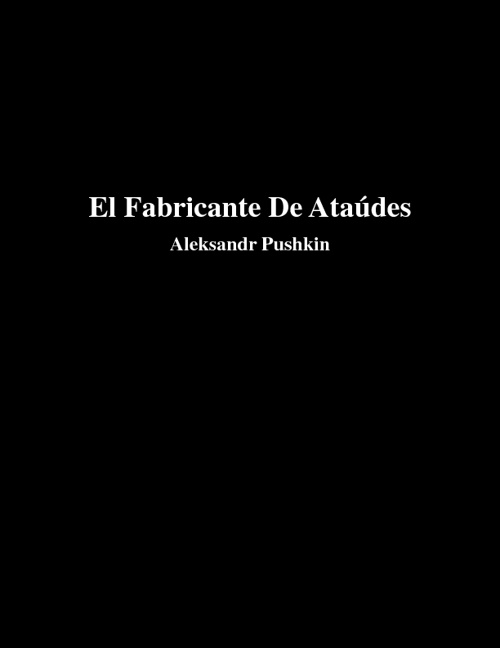 El fabricante de ataúdes - Aleksandr Pushkin