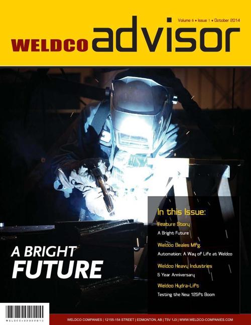 Weldco Advisor - Volume 6 | Issue 1 | October 2014