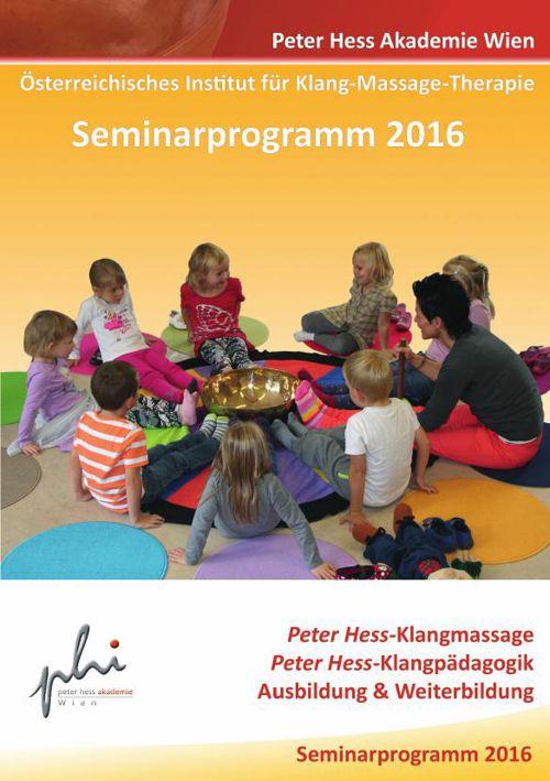 Seminarprogramm 2016 Peter Hess Akademie Wien