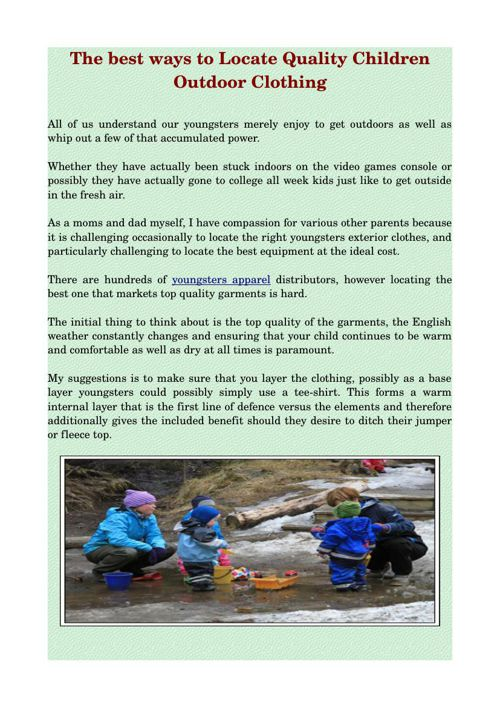 The best ways to Locate Quality Children Outdoor Clothing