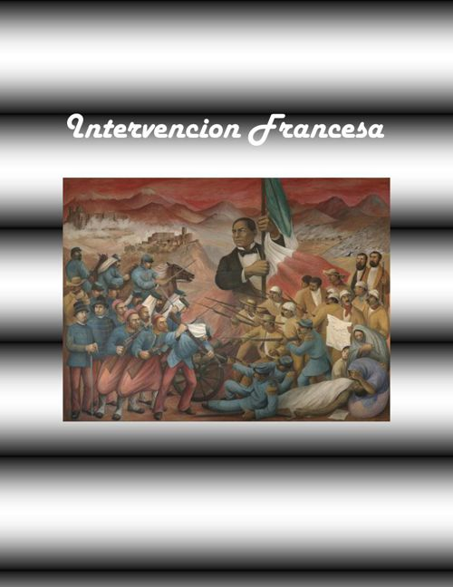Intervencion Francesa