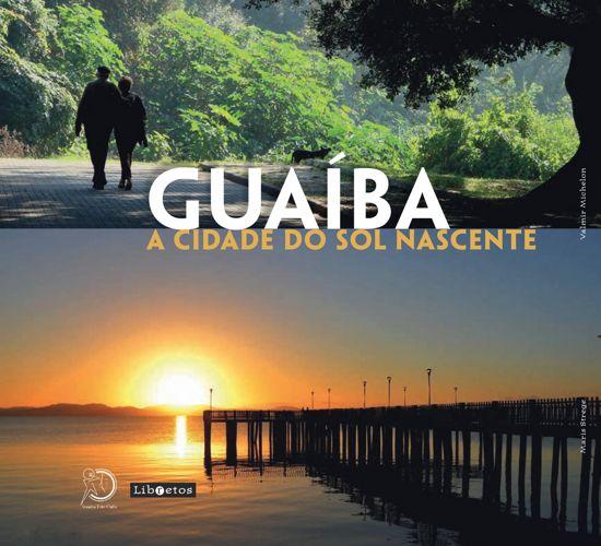 Guaíba - a cidade do sol nascente